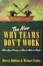 The New Why Teams Don't Work: What Goes Wrong and How to Make It Right-ExLibrary