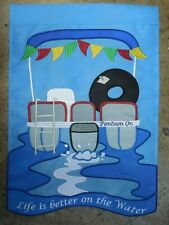 """"""" Life is better on the Water"""" Pontoon Boat, Lake, Summer, applique Garden flag"""