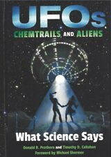 UFOs Chemtrails and Aliens: What Science Says. Prothero and Callahan
