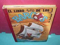EL LIBRO VIVO DE LOS BARCOS - EDIC. MONTENA