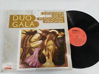 """DUO GALA 20 CANCIONES DE LA REVOLUCION MEJICANA LP 12"""" VINILO VINYL G+/VG 1988"""