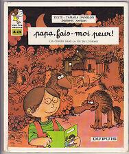 Papa, fais-moi peur, les contes dans la vie de l'enfant Petite abeille N°13