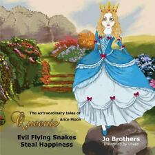 The Extraordinary Tales of Queenie Alice Moon - Evil Flying Snakes Steal...