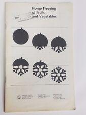 Vintage HOME FREEZING OF FRUITS & VEGETABLES ~ USDA BULLETIN 1976