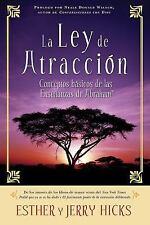 La Ley de Atracción : Conceptos Basicos de las Enseñanzas de Abraham by Jerry...