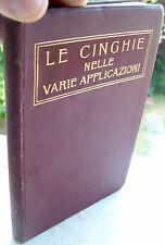 1924 MANUALE SULLE CINGHIE EDITO DALLA PIRELLI PER MOTO, TRASPORTATORI ECC.