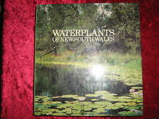 WATERPLANTS of New South Wales -  G. R. Sainty and S.W.L. Jacobs