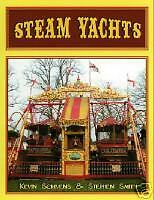 Steam Yachts Book by Kevin Scrivens & Stephen Smith