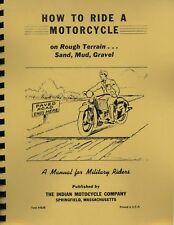 How to Ride a Motorcycle on Rough Terrain ~ WWII Indian Manual ~ Reprnt