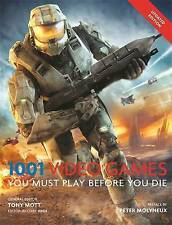1001: Video Games You Must Play Before You Die by Tony Mott (Paperback, 2013)