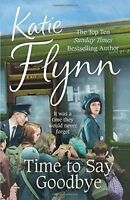 Time to Say Goodbye, Flynn, Katie | Paperback Book | Very Good | 9780099574668