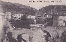 ISOLA DEL CANTONE - Ponte sul Vobbia e Stazione 1923