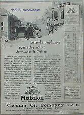 PUBLICITE MOBILOIL VACUUM OIL COMPAGNIE FROID MOTEUR GARAGE DE 1923 FRENCH AD