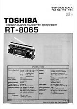 TOSHIBA RT-8065 RT 8065 - BOOMBOX - RADIO CASSETTE - SERVICE MANUAL - REPAIR