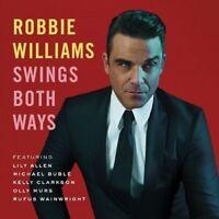 ROBBIE WILLIAMS - SWINGS BOTH WAYS (DELUXE EDITION)  CD + DVD  POP  NEW+