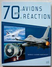70 ans d'avions à réaction P GUERRE-BERTHELOT Marines éd 2010