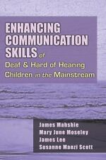Enhancing Communication Skills of Deaf and Hard of Hearing Children in the Mains
