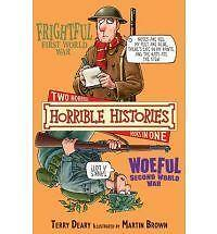 Frightful First World War: AND Woeful Second World War by Terry Deary-F059