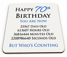 Happy 70th Birthday You Are Now Days Hours Minutes Seconds Old Coaster blue