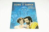 Clarke et Kubrick T1 Agents très spatiaux EO / Font // Glénat