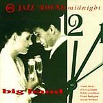 Jazz Round Midnight: Big Bands / Various : Jazz 'Round Midnight Big Band 1 Disc