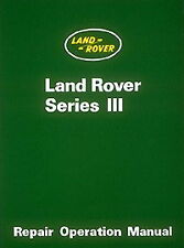 Official Land Rover Series III Printed Workshop Manual 1972-1985 : YRW3