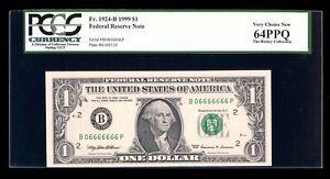 DBR 1999 $1 Near-Solid Binary 6/0 FRN Fr. 1924-B PCGS 64 PPQ Serial B06666666P