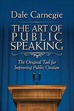 The Art of Public Speaking by Dale Carnegie - Electronic Book
