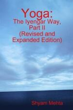 Yoga: The Iyengar Way, Part II (Paperback or Softback)