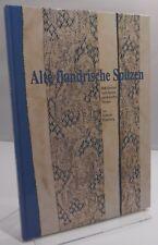 Erdmute Wesenberg, Alte Flandrische Spitzen: Rekonstruiert - hb 1998 Lace-Making