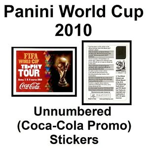 Panini World Cup 2010 Unnumbered (Coca-Cola Promo) **Please Select Stickers**