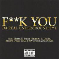 V/A F**k You Da Real Underground S**t CD, Pharrell & Snoop Dogg, NAS, Foxy Brown