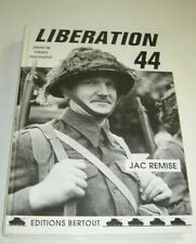 LIBERATION 44 DANS LE VEXIN NORMAND JAC REMISE HARDCOVER SIGNED BY AUTHOR