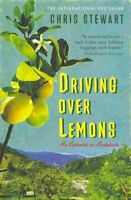 Driving Over Lemons An Optimist in Andalucia by Chris Stewart 9780956003805