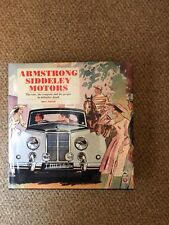 Armstrong Siddeley Motors: The Cars, the Company and the People by Bill Smith