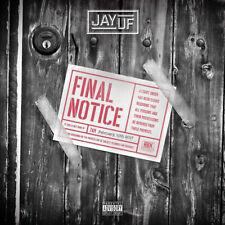 Jay UF – Final Notice [New & Sealed] CD