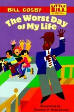 The Worst Day of My Life (LITTLE BILL BOOKS FOR BE