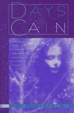 New listing  DAYS OF CAIN By J. R. Dunn **BRAND NEW**