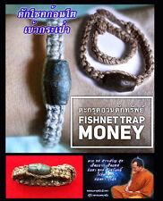 Thai Amulet Bracelet Takrud Successful Fishnet trap Money Strong Phra Arjarn O