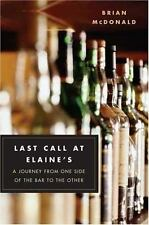 Last Call at Elaine's: A Journey from One Side of the Bar to the Other-ExLibrary
