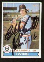 Bob Randall #58 signed autograph auto 1979 Topps Baseball Trading Card