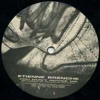 """Etienne Brénche - You Don't Notice Me (12"""") Vinyl Schallplatte - 57547"""