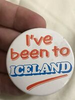 """Vintage Pin Badge Advertising. 'I've Been To Iceland""""."""
