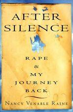 After Silence : Rape and My Journey Back by Raine, Nancy Venable