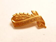 """Vintage gold colored Christian pin showing a bundle of grain stalks w/ """"Workers"""""""