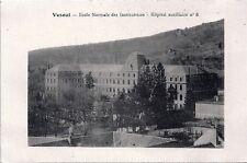70 Vesoul - Ecole Normale des Institutrices - Hôpital Auxiliaire n° 8