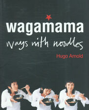 Wagamama: ways with noodles by Hugo Arnold (Paperback) FREE Shipping, Save £s