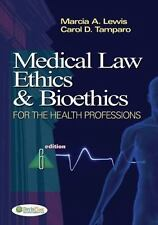 Medical Law Ethics and Bioethics by Marcia Lewis & Carol Tamparo 6th Edition 6E
