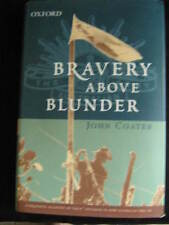 Bravery Above Blunder - 9th Division in N.G. 1943 - 44  John Coates