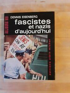 Dennis Eisenberg - Fascistes et nazis d'aujourd'hui - Albin Michel (1963)
